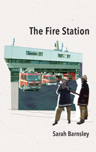 The Fire Station by Sarah Barnsley