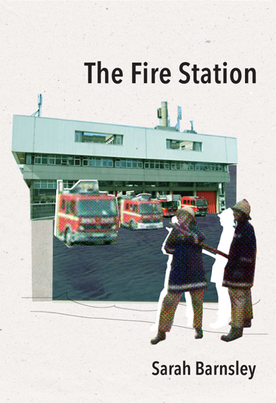 The Fire Station by Sarah Barnsley - cover