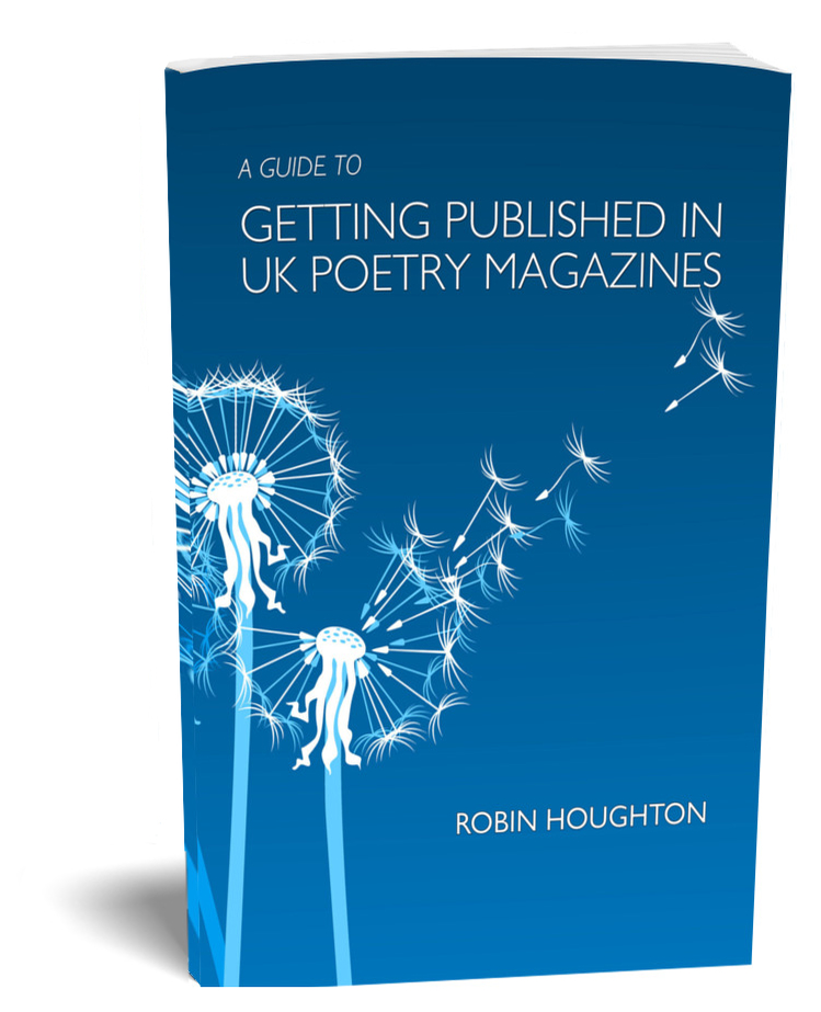 A Guide to Getting Published in UK Poetry Magazines by Robin Houghton